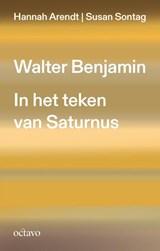 Walter Benjamin | Hannah Arendt ; Susan Sontag |