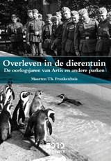 Overleven in de dierentuin | Frankenhuis, Maarten |