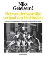 Niks geteisem! | Diederick Klein Kranenburg ; Wim Willems |