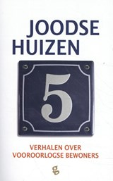 Joodse Huizen 5   Frits Rijksbaron ; Esther Shaya ; Gert Jan de Vries  