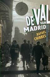 De val van Madrid | Rafael Chirbes |