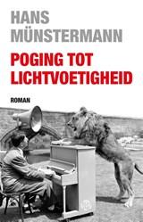 Poging tot lichtvoetigheid | Hans Münstermann |