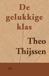 De gelukkige klas | Theo Thijssen |