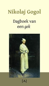 Dagboek van een gek   Nikolaj Gogol  