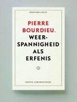 Pierre Bourdieu | Edouard Louis ; Didier Eribon ; Geoffroy De Lagasnerie |