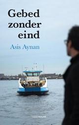 Gebed zonder eind   Asis Aynan  