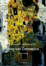 Weg van Damascus | Ghayath Almadhoun |