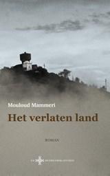Het verlaten land | Mouloud Mammeri |