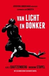 Van licht en donker | Anton Dautzenberg ; Diederik Stapel |