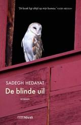 De blinde uil | Sadegh Hedayat |