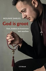 God is groot | Mounir Samuel |