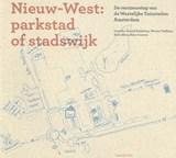 Nieuw-West: parkstad of stadswijk ?   Ivan Nio ; Arnold Reijndorp ; Wouter Veldhuis ; Anita Blom ; Hein Coumou  