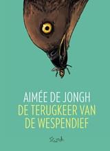 De terugkeer van de wespendief   Aimée De Jongh  