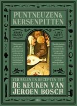 Puntneuzen en kersenpitten   Jeroen Thijssen ; Lizet Kruyff  