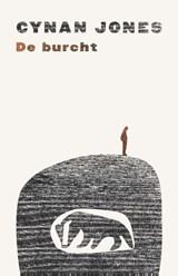 De burcht | Cynan Jones |