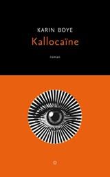 Kallocaïne | Karin Boye |
