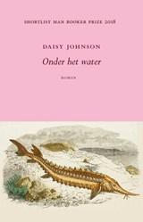 Onder het water | Daisy Johnson |