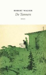 De Tanners   Robert Walser  