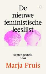 De nieuwe feministische leeslijst | Marja Pruis |