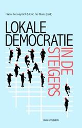 Lokale democratie in de steigers | Maarten Allers ; Marcel Boogers ; Peter van Lieshout ; Alexander Rinnooy Kan |