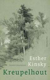 Kreupelhout   Esther Kinsky  