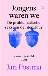 Jongens waren we | Jan Postma | 9789493168268