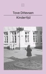 Kindertijd | Tove Ditlevsen |