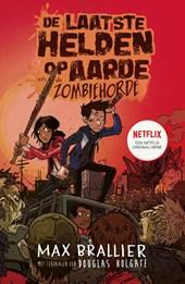 De laatste helden op aarde en de zombiehorde