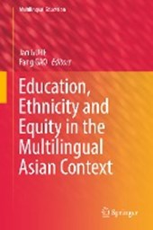 Education, Ethnicity and Equity in the Multilingual Asian Context