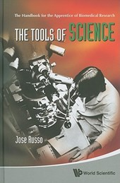 Tools Of Science, The: The Handbook For The Apprentice Of Biomedical Research