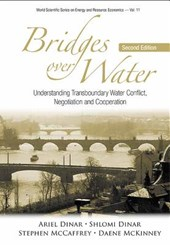 Bridges Over Water: Understanding Transboundary Water Conflict, Negotiation And Cooperation