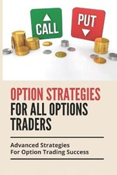 Option Strategies For All Options Traders