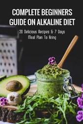 Complete Beginners Guide On Alkaline Diet