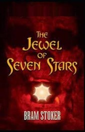 The Jewel of Seven Stars by Bram Stoker illustrated edition