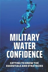 Military Water Confidence