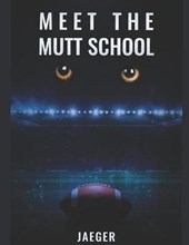 Meet The Mutt School