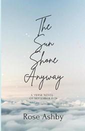 The Sun Shone Anyway
