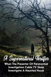 A Supernatural Thriller