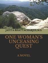 One Woman's Unceasing Quest