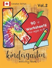 Kindergarten Activity Book Vol. 2 Canadian Edition 90 + Worksheets for ages 3-5