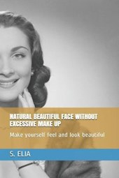 Natural Beautiful Face Without Excessive Make Up