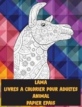 Livres a colorier pour adultes - Papier epais - Animal - Lama