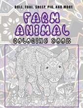 Farm Animal - Coloring Book - Bull, Foal, Sheep, Pig, and more