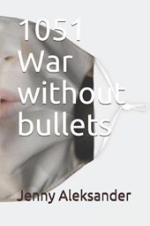 1051-War Without Bullets