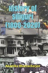History of Siliguri (1800-2020)