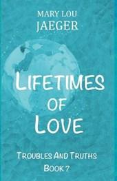 Lifetimes Of Love