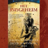 Het Isisgeheim   Jeroen Windmeijer ; Jacob Slavenburg  