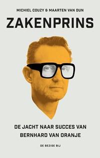 Zakenprins   Michiel Couzy ; Maarten van Dun  