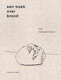 Een boek over brood   Issa Niemeijer  