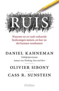Ruis | Daniel Kahneman ; Olivier Sibony ; Cass R. Sunstein |